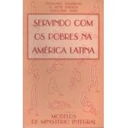 Livro Servindo com os Pobres na América Latina - Produto Reembalado