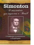 Livro Simonton - O Missionário Que Impactou O Brasil