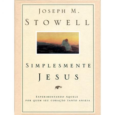 Livro Simplesmente Jesus