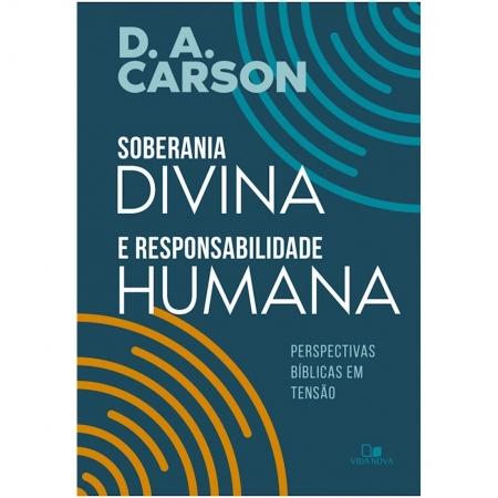 Livro Soberania Divina e Responsabilidade Humana