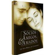 Livro Sócios, Amigos e Amados