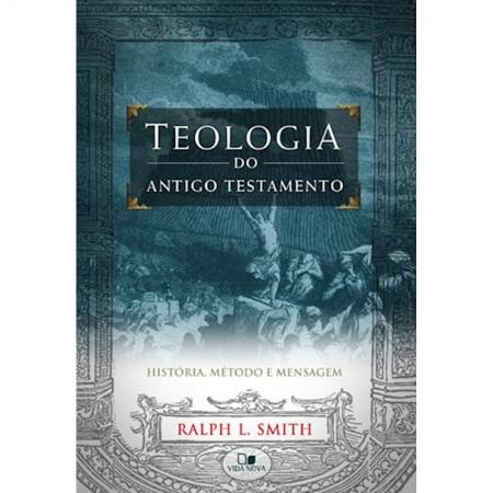 Livro Teologia do Antigo Testamento - Smith