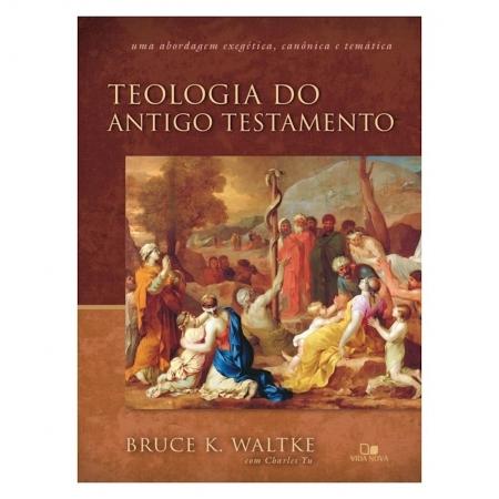 Livro Teologia do Antigo Testamento - Waltke