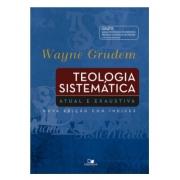 Livro Teologia Sistemática Grudem - Atual e Exaustiva - Nova Edição com Índices