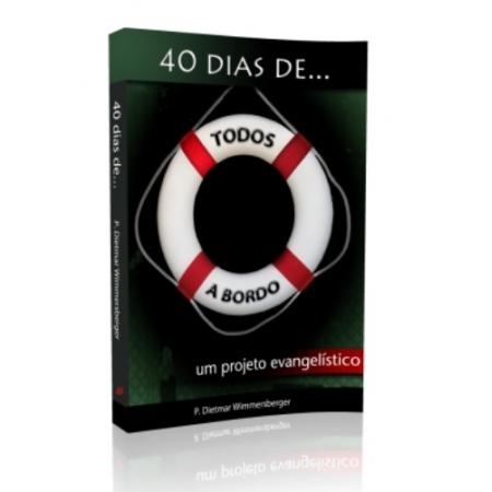Livro Todos a Bordo - Um Projeto Evangelístico de 40 dias