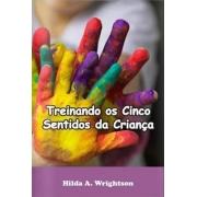 Livro Treinando os Cincos Sentidos da Criança