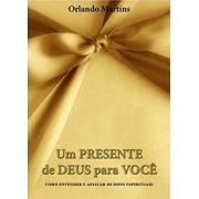 Livro Um Presente De Deus Para Você