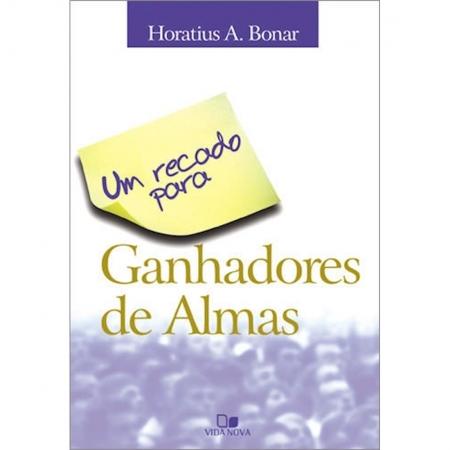 Livro Um Recado para Ganhadores de Almas - 2o.. Edição