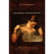 Livro Um Tesouro Chamado Mulher