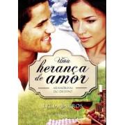 Livro Uma Herança de Amor - Armadilhas do Destino - Vol. 2- Produto Reembalado