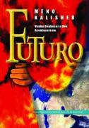 Livro Venha Conhecer o Que Acontecerá no Futuro