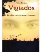 Livro Vigiados - Uma História sobre Anjos e Demônios