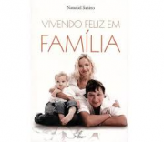 Livro Vivendo Feliz em Família