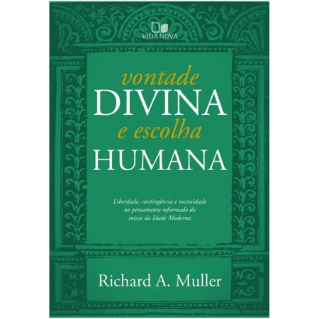 Livro Vontade Divina e Escolha Humana