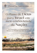 O Plano de Deus para Israel em meio à Infidelidade da Nação (Livro de Apoio Adulto)