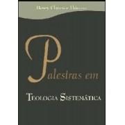 Palestras em Teologia Sistemática
