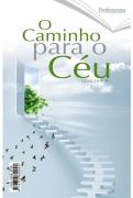 Revista Escola Dominical | Lições Bíblicas - O Caminho para o Céu