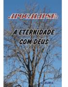 Revista Série Estudos Bíblicos 55 - Apocalipse, A Eternidade com Deus- Produto Reembalado