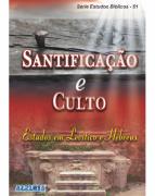 Revista Série Estudos Bíblicos 61 - Santificação e Culto - Produto Reembalado
