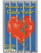 Revista Série Estudos Bíblicos para Adolescentes 03 - Paixão e Amor, Vida e Valor