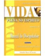 Revista Série Estudos Para Discipulado em Grupo 03 - Vida Plena No Espírito