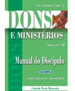 Revista Série Estudos Para Discipulado em Grupo 04 - Dons e Ministérios