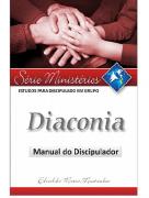 Revista Série Estudos Para Discipulado em Grupo - Diaconia