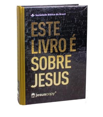 Bíblia Jesuscopy NAA - Este Livro é Sobre Jesus