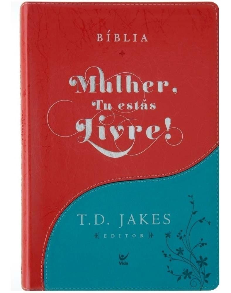 Bíblia Mulher, Tu Estás Livre! - Capa Luxo - Com Índice