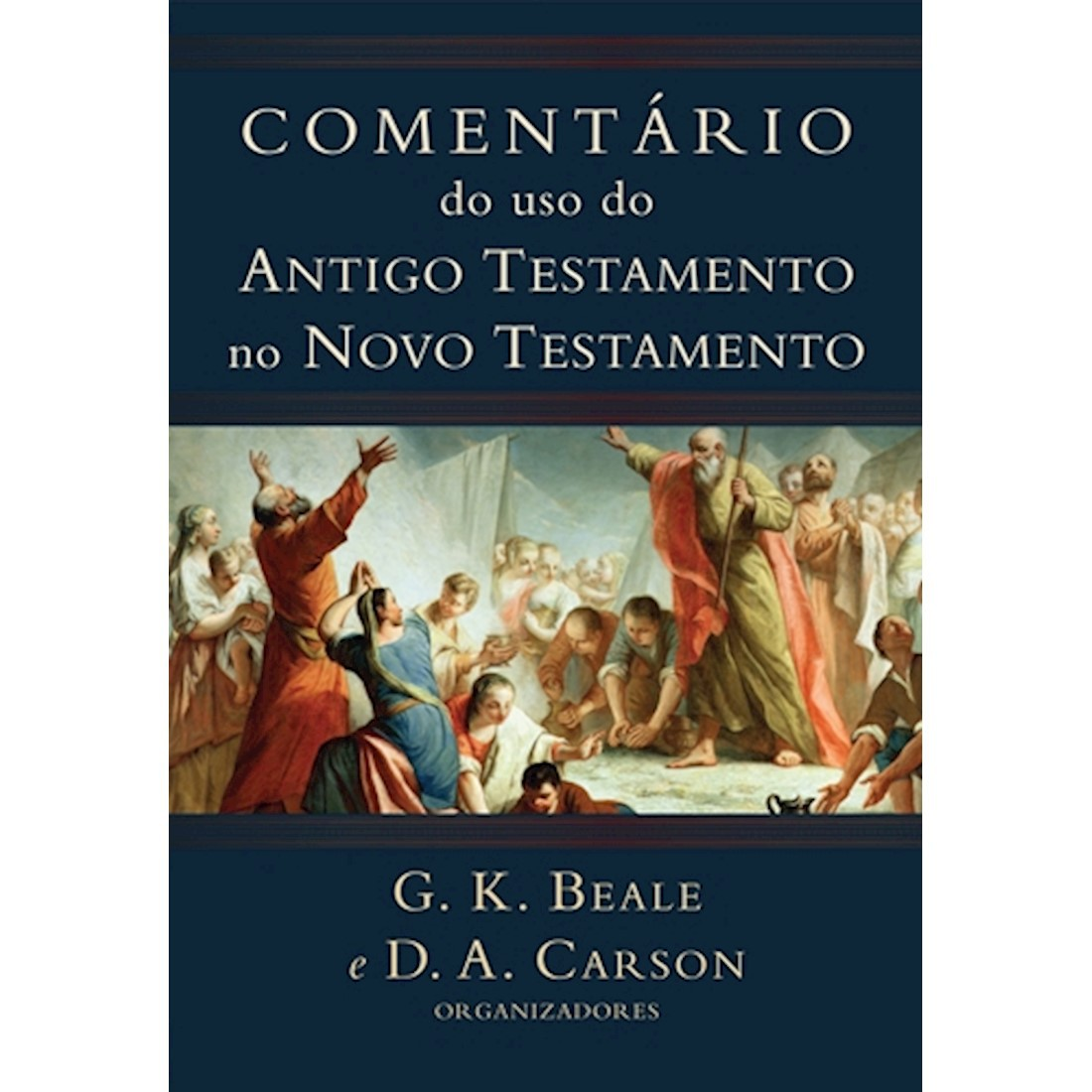 Comentário do Uso do Antigo Testamento no Novo Testamento
