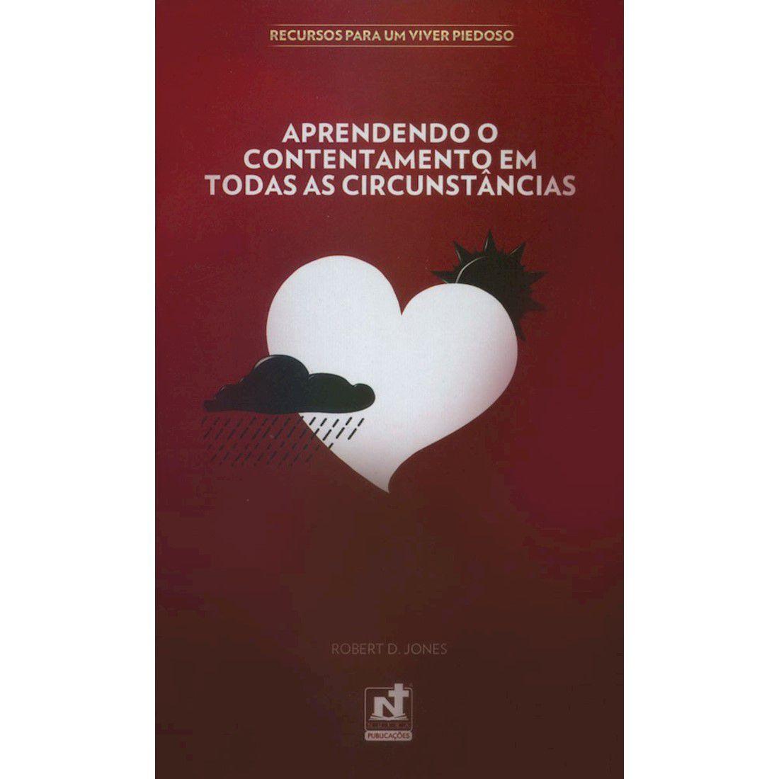 Livreto Aprendendo o Contentamento em Todas as Circunstâncias | Série Recursos Para Um Viver Piedoso