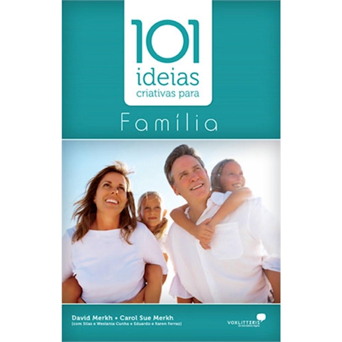 Livro 101 Ideias Criativas para a Família