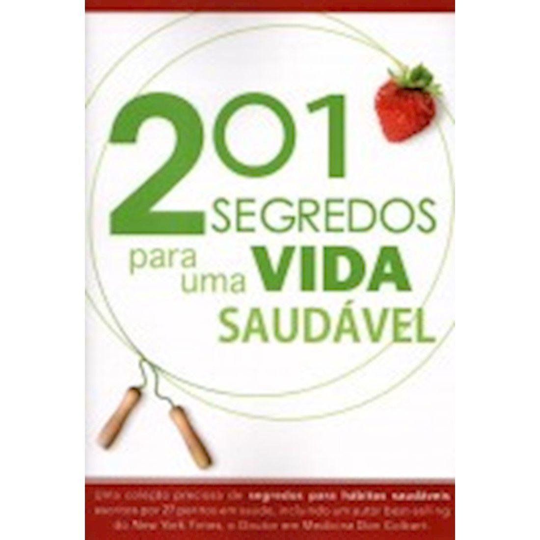 Livro 201 segredos para uma vida saudável