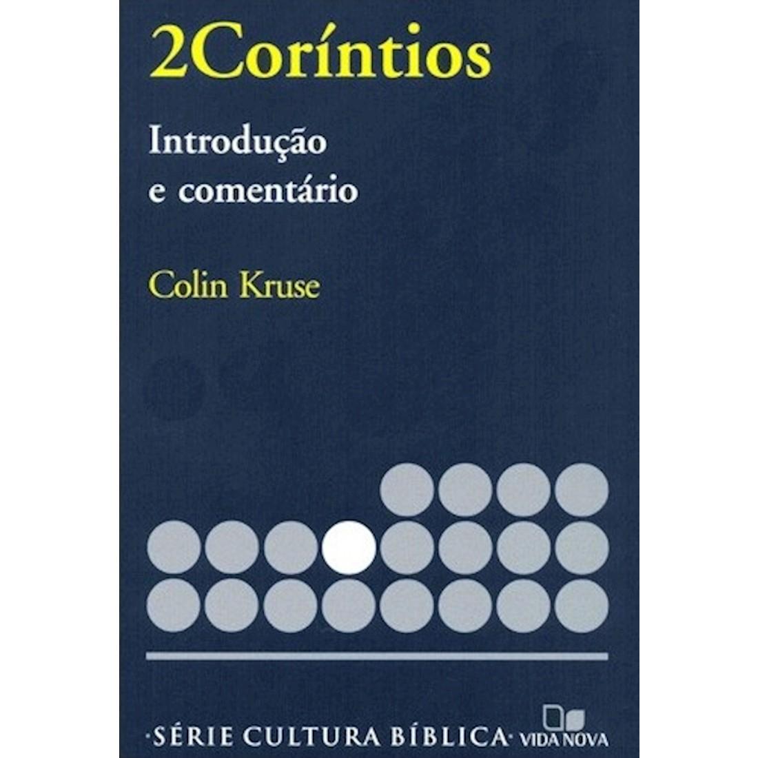 Livro 2 Coríntios - Introdução e Comentário Novo Testamento