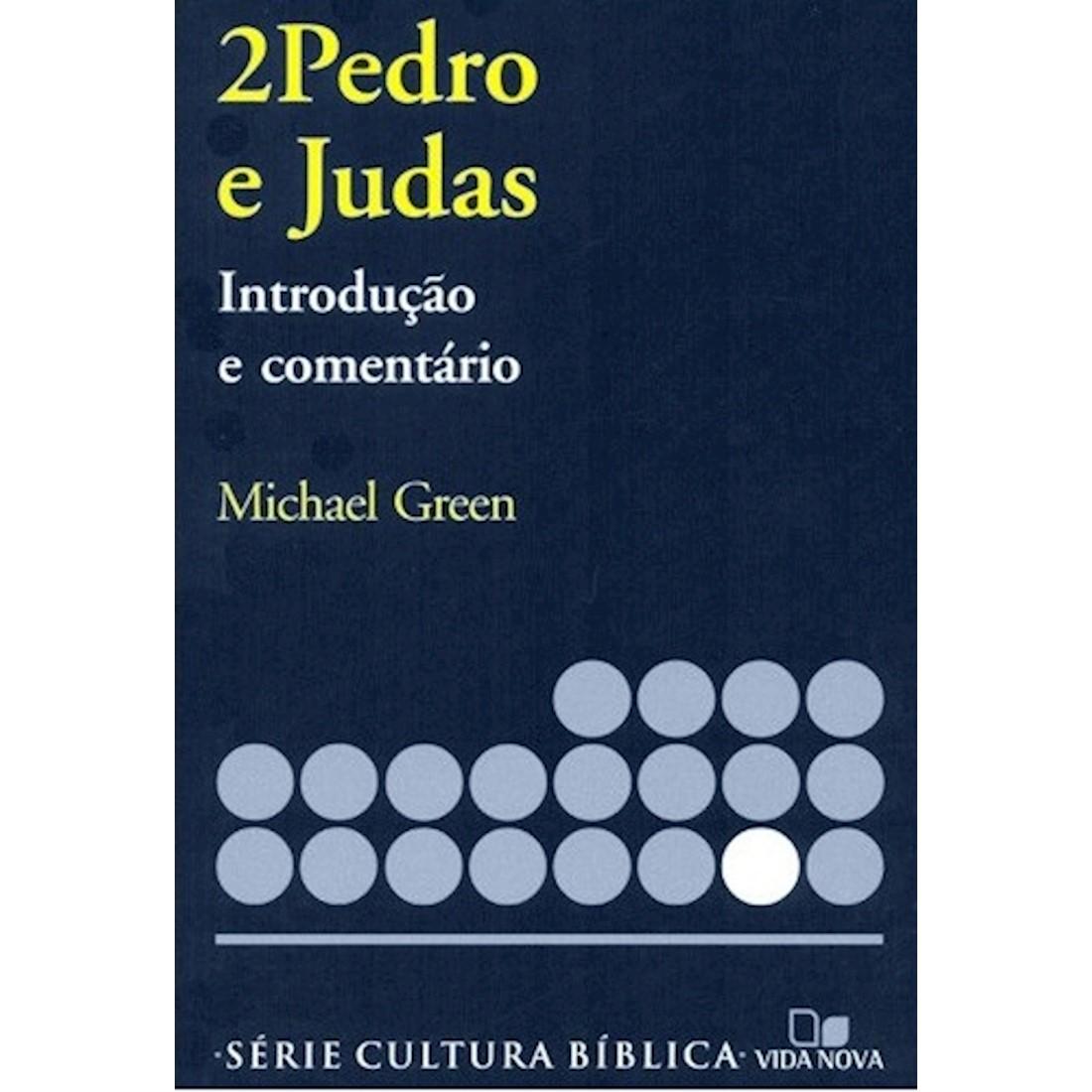 Livro 2 Pedro e Judas - Introdução e Comentário Novo Testamento