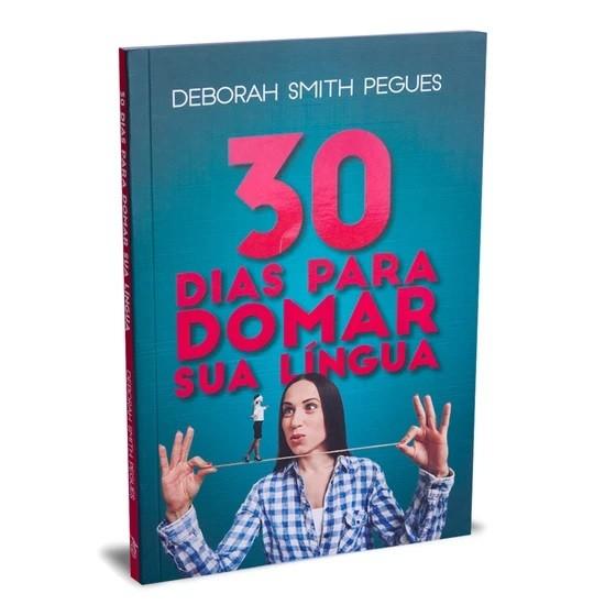 Livro 30 Dias Para Domar Sua Língua