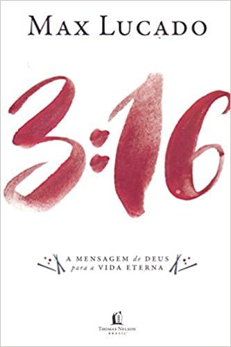 Livro 3:16 - A Mensagem de Deus Para a Vida Eterna