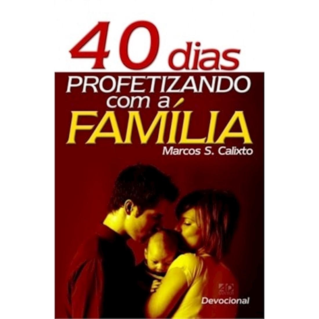 Livro 40 Dias Profetizando Com a Família
