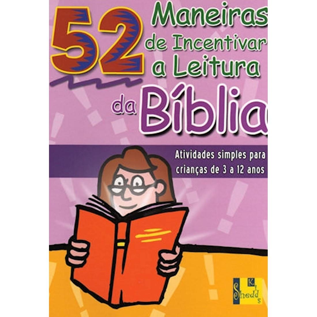Livro 52 Maneiras de Incentivar a Leitura da Bíblia