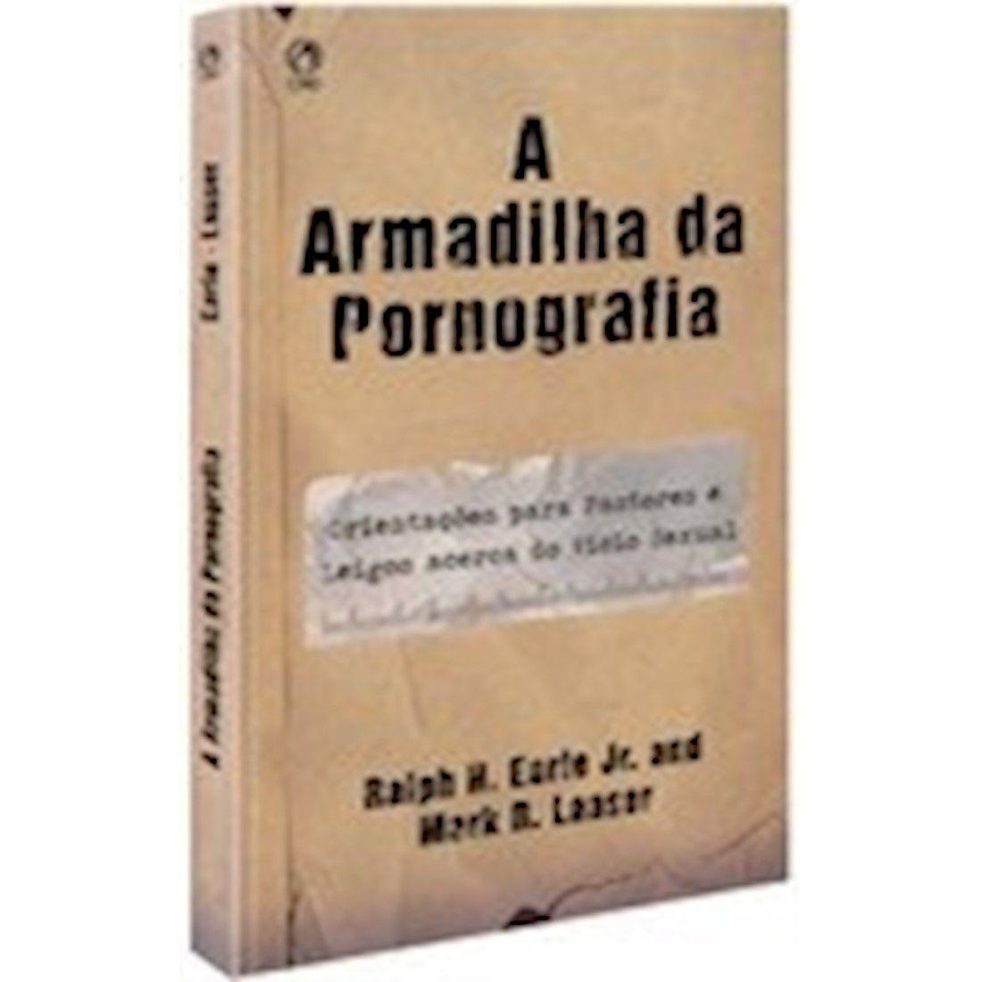 Livro A Armadilha da Pornografia