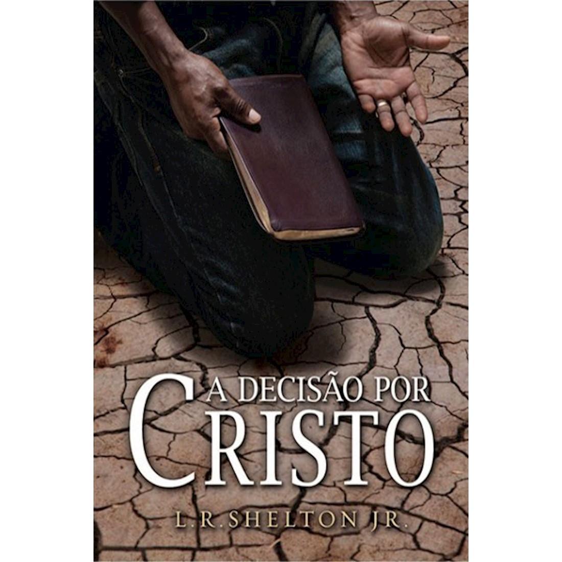 Livro A Decisão por Cristo