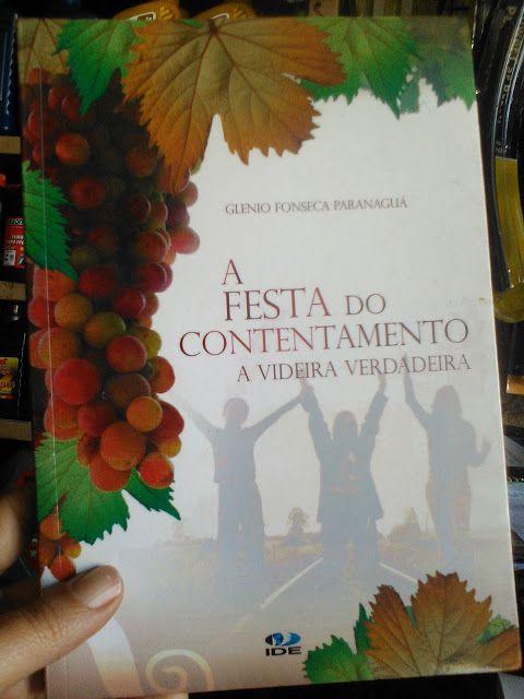 Livro A Festa Do Contentamento