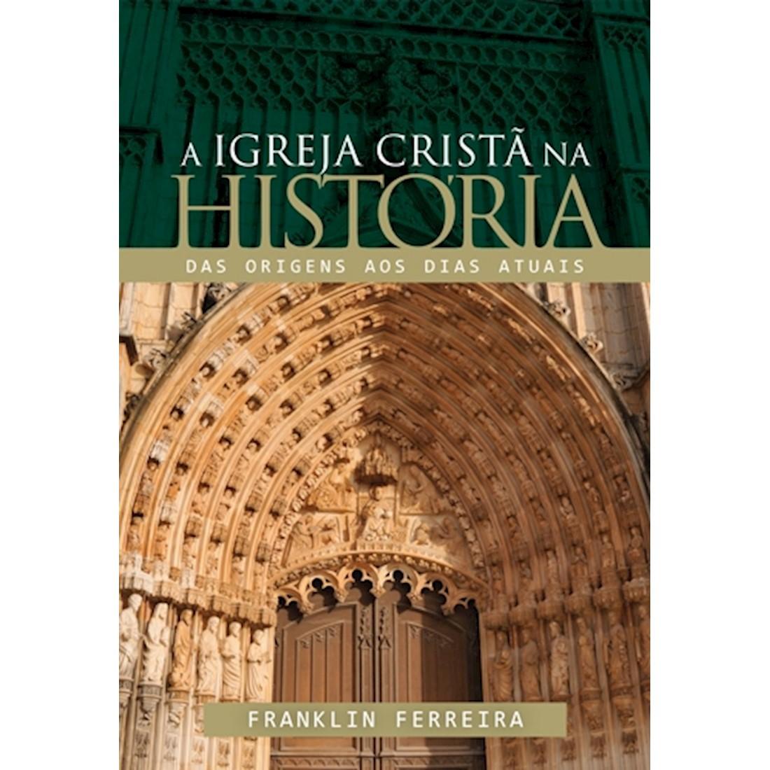 Livro A Igreja Cristã Na História