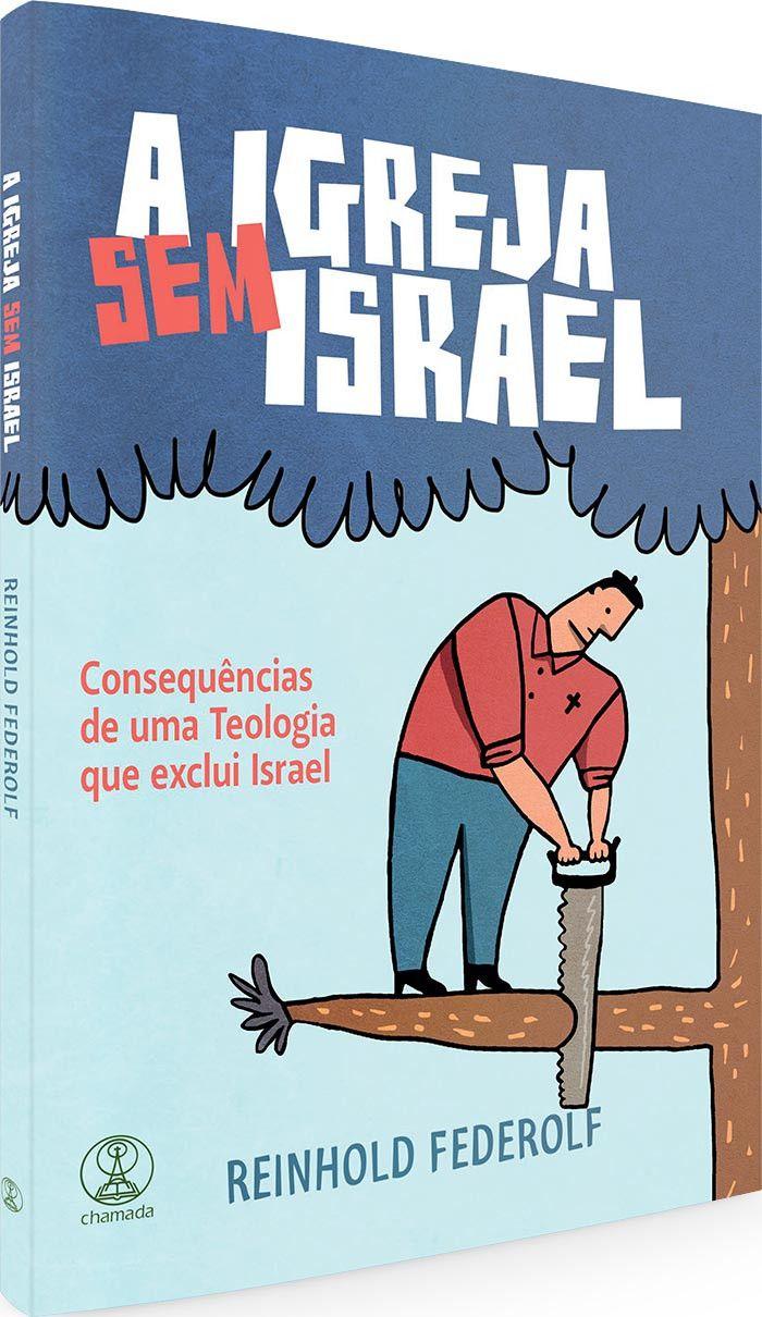 Livro A Igreja Sem Israel
