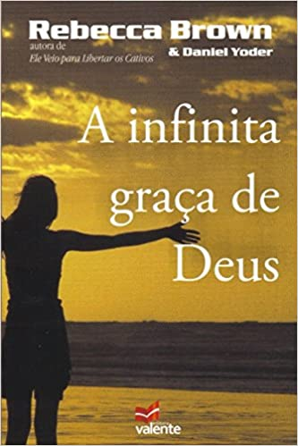 Livro A Infinita Graça de Deus