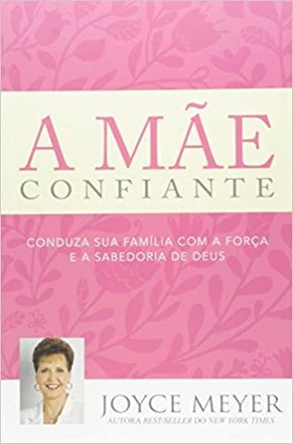 Livro A Mãe Confiante