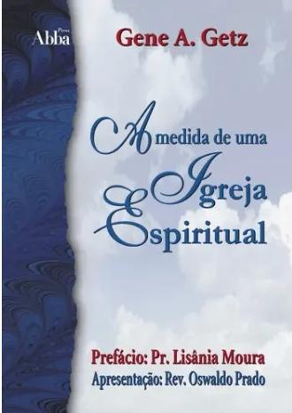 Livro A Medida de uma Igreja Saudável