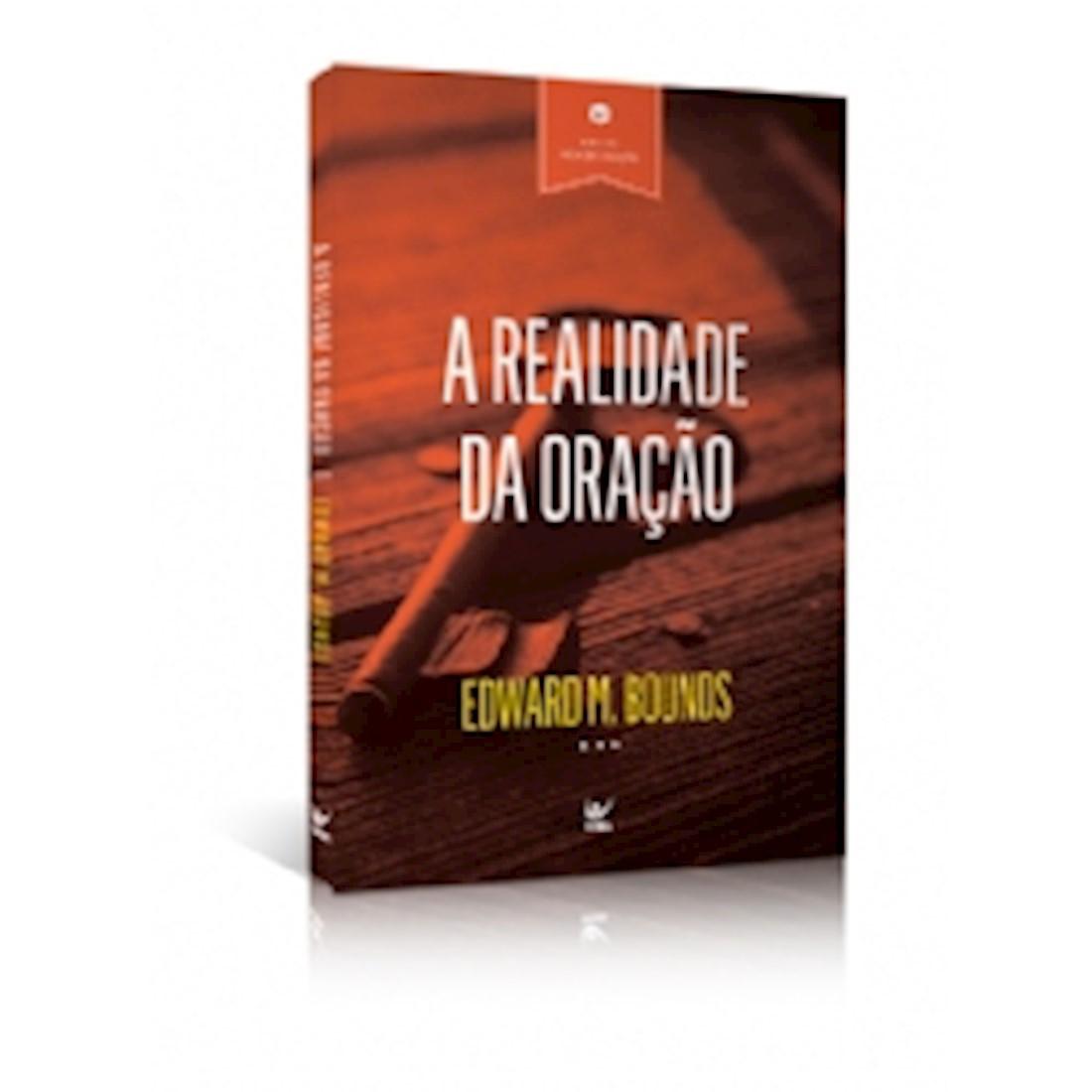 Livro A Realidade da Oração - Série Vida de Oração