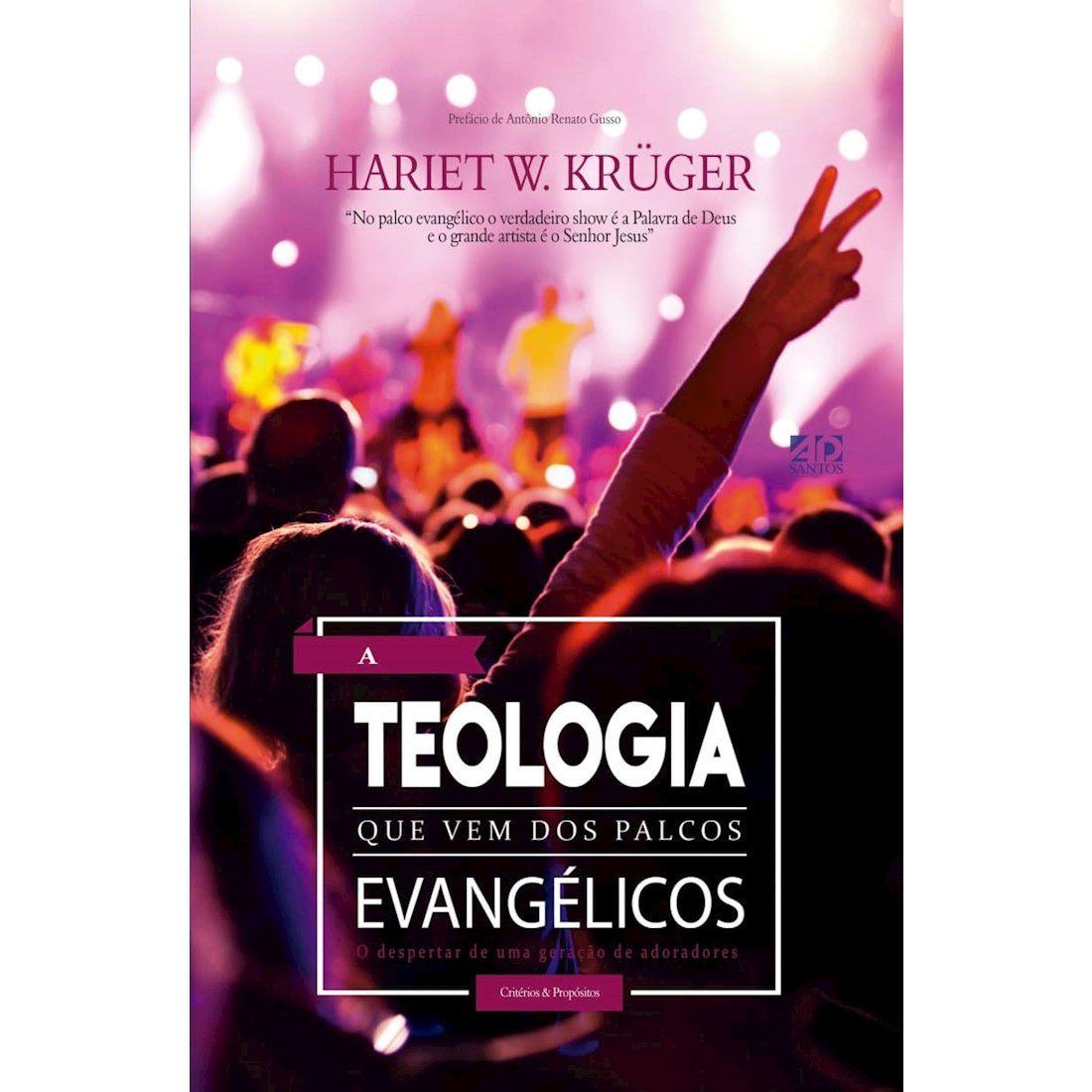 Livro A Teologia Que Vem dos Palcos Evangélicos