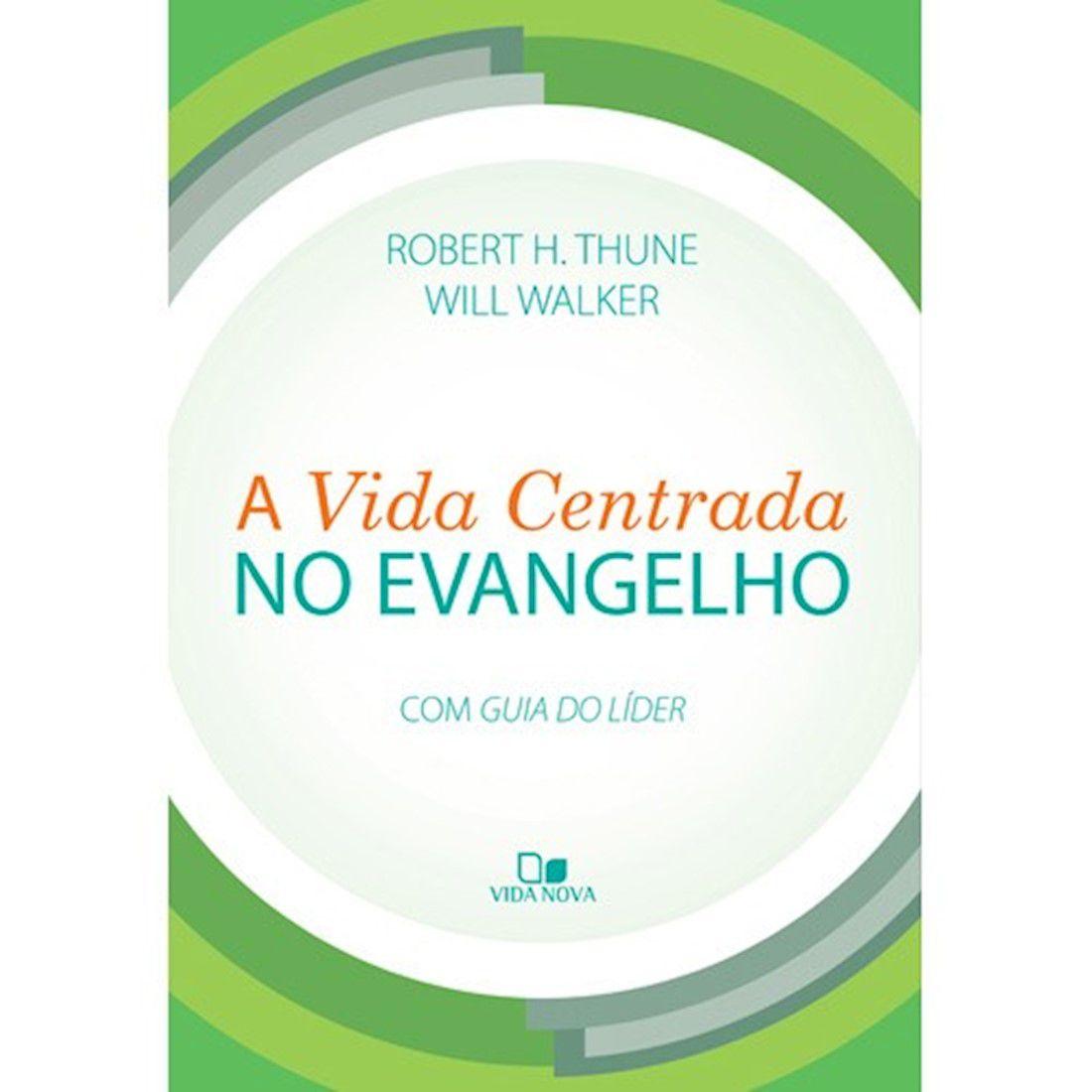 Livro A Vida Centrada no Evangelho